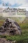 Auf Den Spuren Von Elfen Und Trollen In Island Sagen Und Berlieferungen Mit Reisetipps Zu Islands Elfensiedlungen