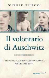 Il volontario di Auschwitz Copertina del libro