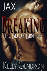 JAX (Breaking the Declan Brothers, #1)