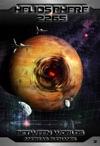 Heliosphere 2265 Volume 2 Between Worlds