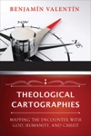 Theological Cartographies
