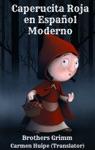 Caperucita Roja En Espaol Moderno