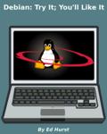 Debian: Try It; You'll Like It