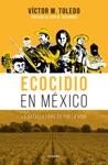 Ecocidio En Mxico
