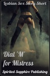 Lesbian Sex Story Short Dial M For Mistress