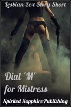 Lesbian Sex Story Short: Dial 'M' for Mistress