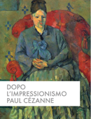 Dopo l'impressionismo, Paul Cézanne