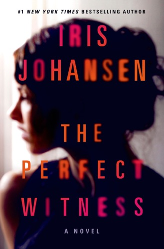 Iris Johansen - The Perfect Witness