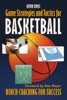 Game Strategy and Tactics for Basketball: Bench Coaching for Success