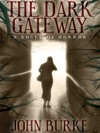 The Dark Gateway A Novel Of Horror