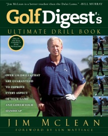 GOLF DIGESTS ULTIMATE DRILL BOOK