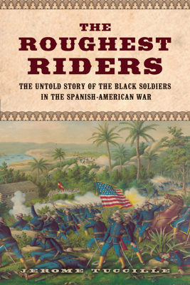 The Roughest Riders - Jerome Tuccille book
