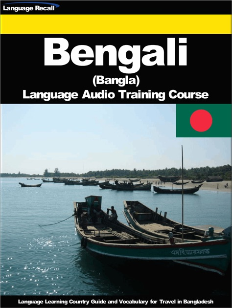 Bengali (Bangla) Language Audio Training Course by Language Recall on Apple  Books