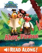 Ahoy, Pirates! (Bert and Ernie's Great Adventures) (Sesame Street)