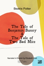 The Tale of Benjamin Bunny & The Tale of Two Bad Mice (With Audio)