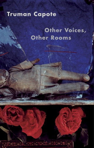Truman Capote - Other Voices, Other Rooms