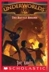 Underworlds 1 The Battle Begins
