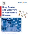 Drug Design And Discovery In Alzheimers Disease