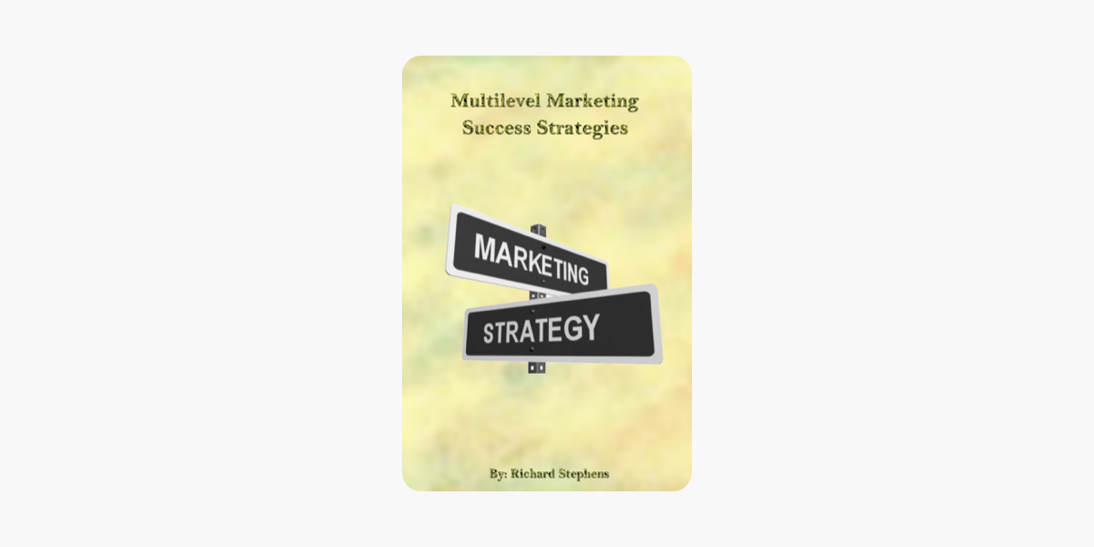 Multilevel Marketing Success Strategies