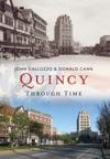 Quincy Through Time America Through Time