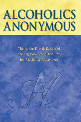 Alcoholics Anonymous - AA World Services, Inc. book