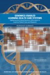 Genomics-Enabled Learning Health Care Systems
