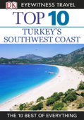 DK Eyewitness Top 10 Turkey's Southwest Coast