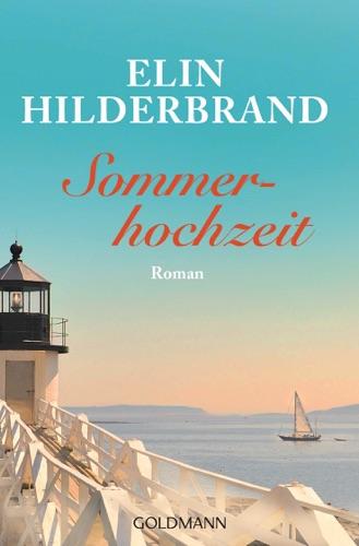 Elin Hilderbrand - Sommerhochzeit
