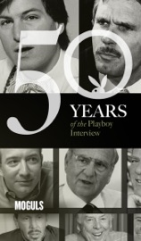 Moguls: The Playboy Interview PDF Download