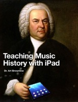 Teaching Music History with iPad