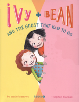 Annie Barrows - Ivy and Bean and the Ghost That Had to Go artwork
