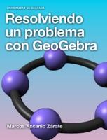 Resolviendo un problema con GeoGebra