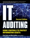 IT Auditing Using Controls To Protect Information Assets 2nd Edition