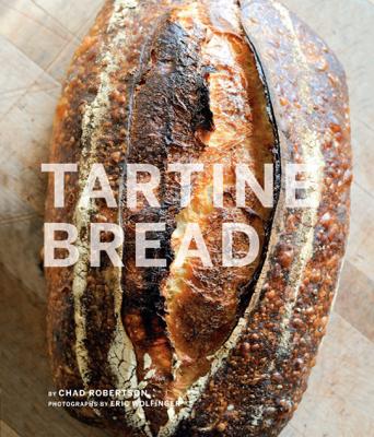 Tartine Bread - Chad Robertson book
