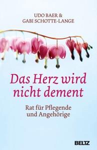 Das Herz wird nicht dement da Udo Baer & Gabi Schotte-Lange