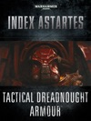 Index Astartes Tactical Dreadnought Armour