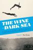 Leonardo Sciascia & Avril Bardoni - The Wine-Dark Sea artwork