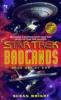 Star Trek: The Badlands, Book One