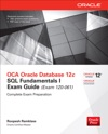 OCA Oracle Database 12c SQL Fundamentals I Exam Guide Exam 1Z0-061