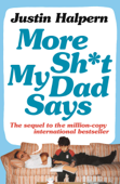 More Shit My Dad Says