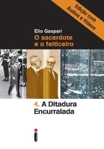 A ditadura encurralada – Edição com áudios e vídeos Book Cover