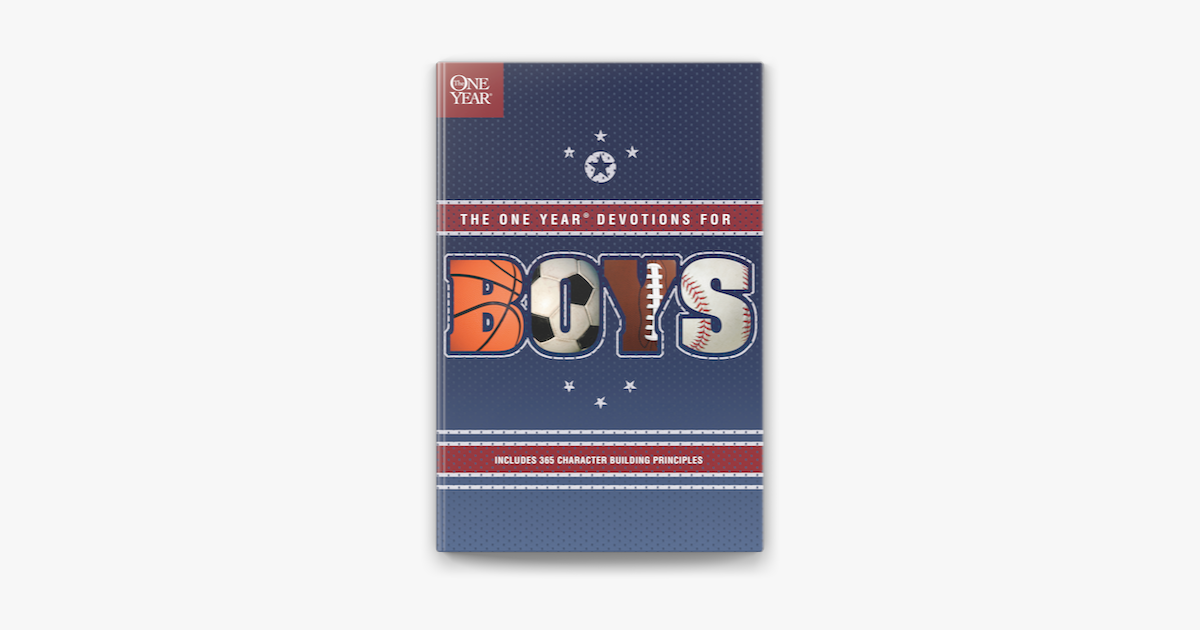 The One Year Devotions for Boys - Tyndale House Publishers