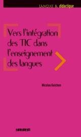VERS LINTéGRATION DES TIC DANS LENSEIGNEMENT DES LANGUES - EBOOK