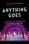 Anything Goes A History Of American Musical Theatre