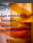 Los sentidos humanos,  animales y artificiales
