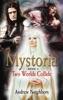 Mystoria: Two Worlds Collide