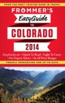 Frommers EasyGuide To Colorado 2014