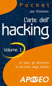 L'arte dell'hacking - Volume 1 Copertina del libro