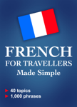French for Travellers Made Simple