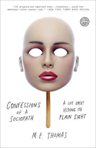 Confessions of a Sociopath - M.E. Thomas book cover